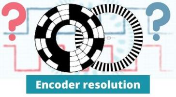 Rotary and linear encoder resolution basics, including Incremental & absolute types